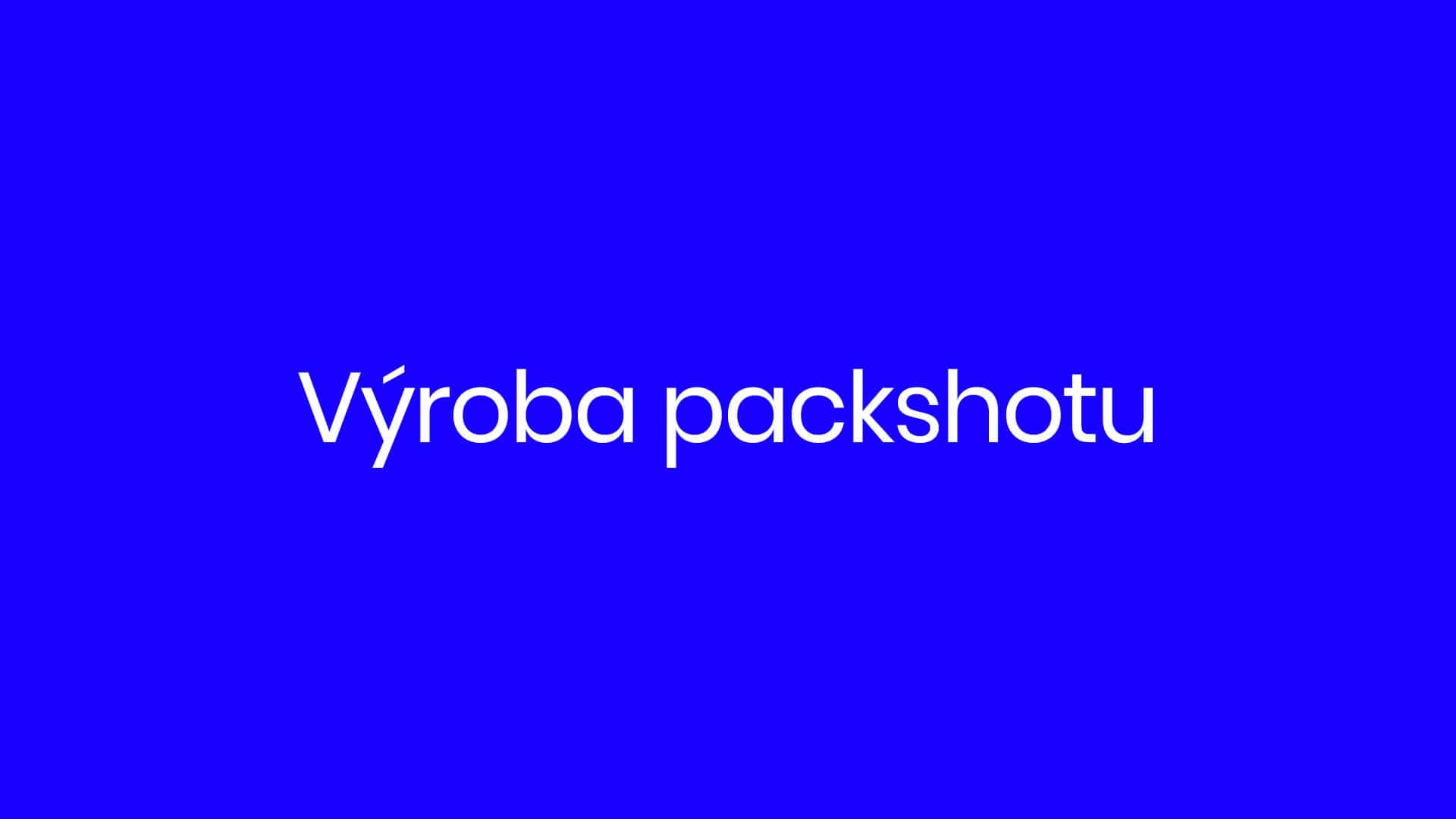 17. díl - výroba packshotu