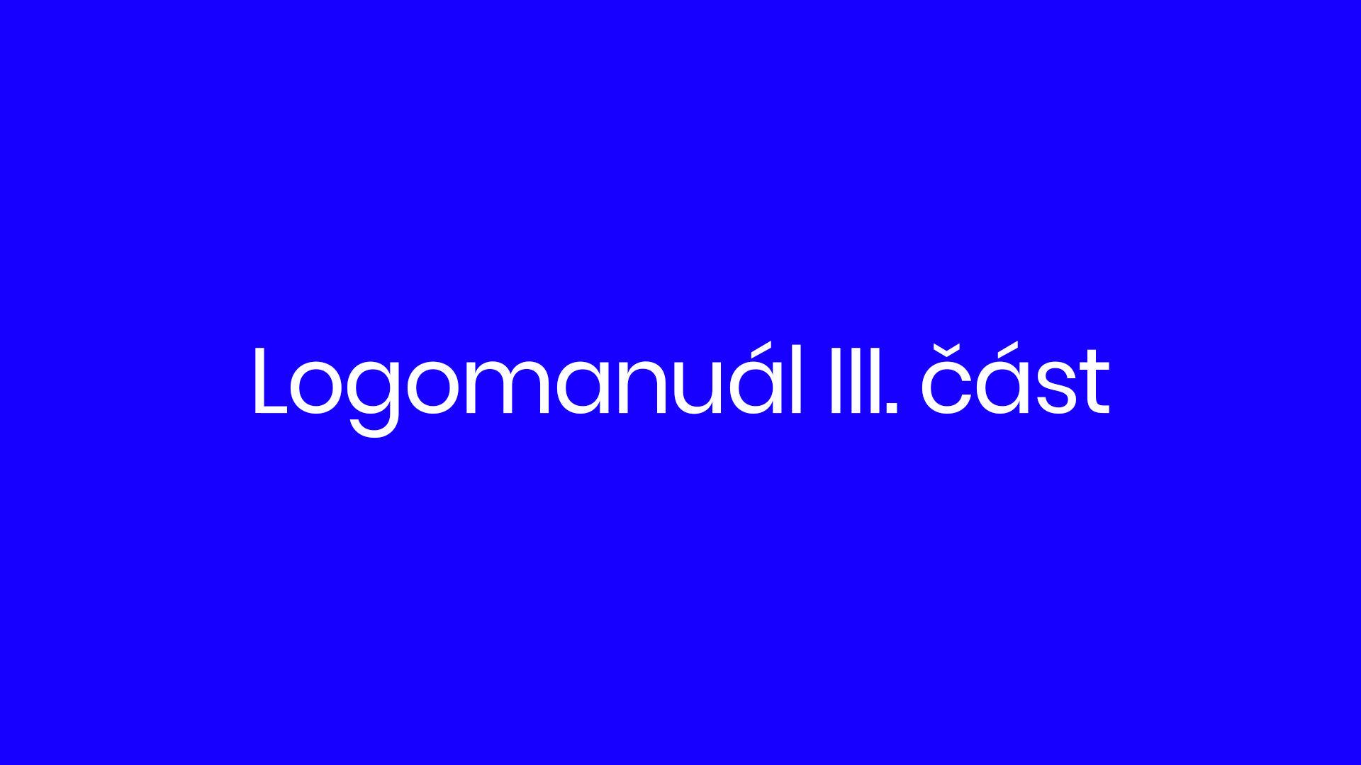 23. díl - logomanuál III. část